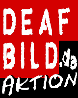 deaf bild Aktion